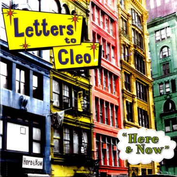 Here and Now – Letters To Cleo