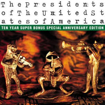 Lump – The Presidents of The United States of America