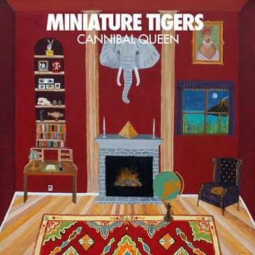 Cannibal Queen – Miniature Tigers