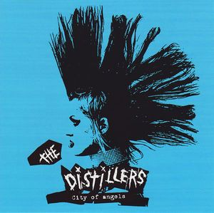 City of Angels – The Distillers