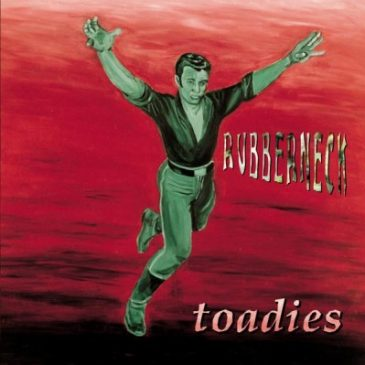 Possum Kingdom – Toadies